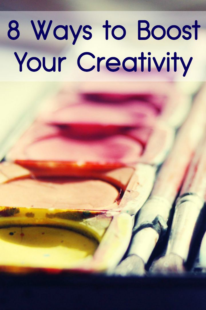 8 Ways to Boost Your Creativity ~