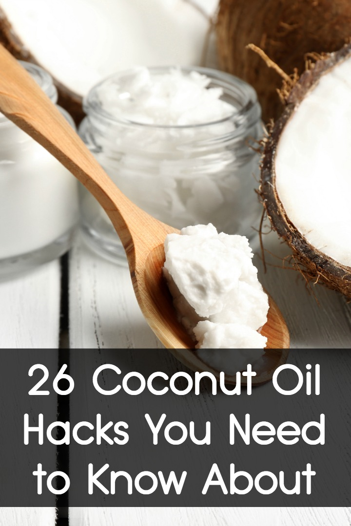 26 Coconut Oil Hacks You Need to Know About ~