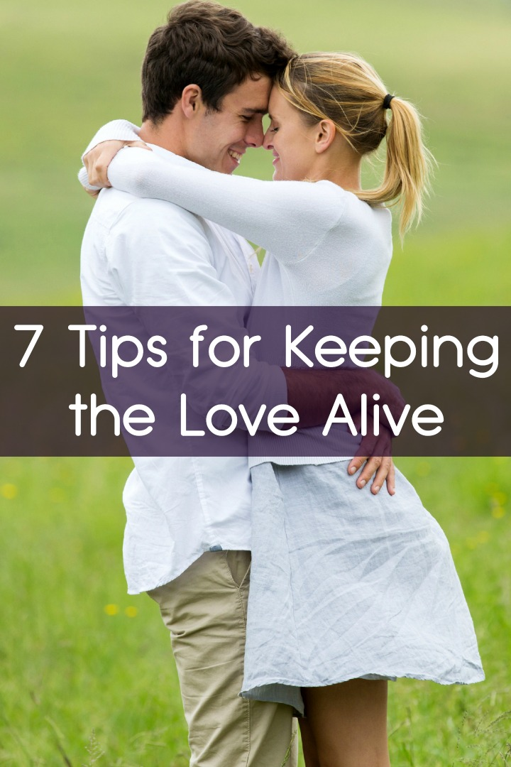 7 Tips for Keeping the Love Alive ~ https://facthacker.com/tips-for-keeping-love-alive/
