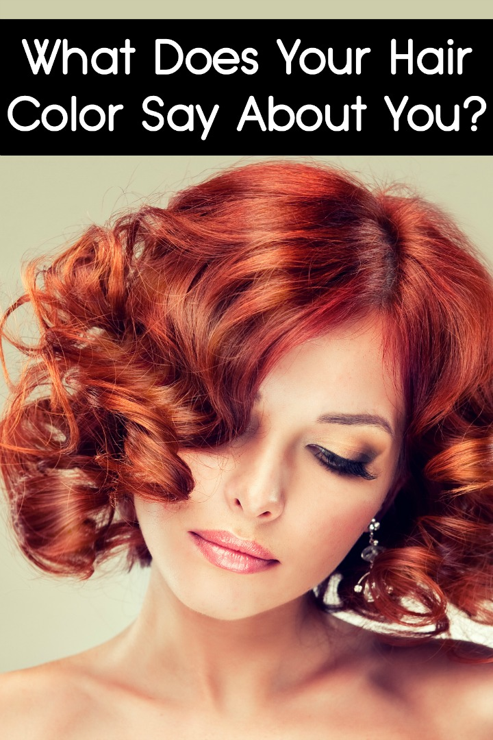 What Does Your Hair Color Say About You ~