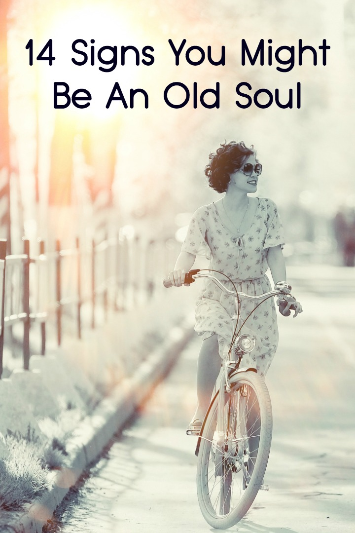 14 Signs You Might Be An Old Soul -