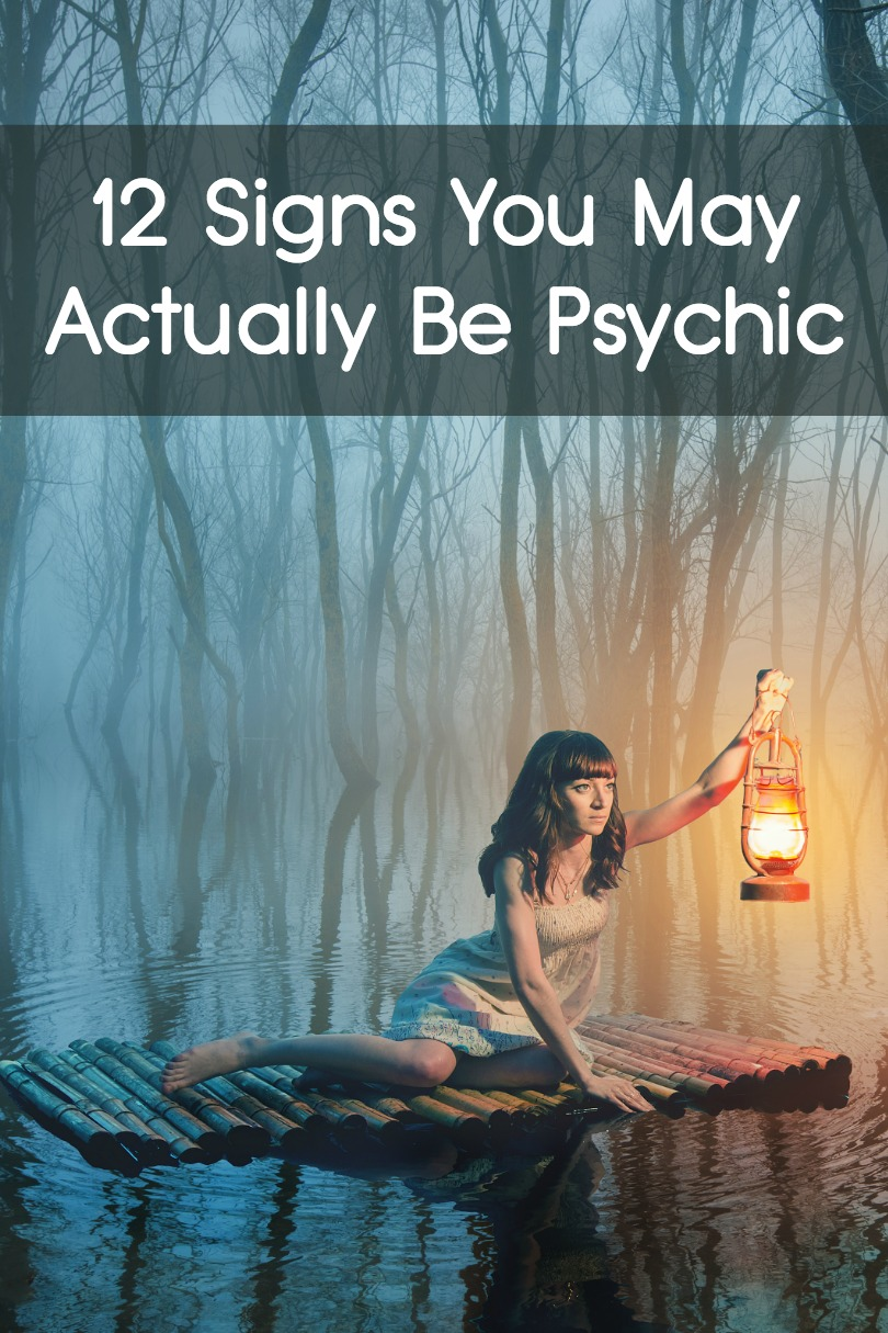 12 Signs You May Actually Be Psychic ~