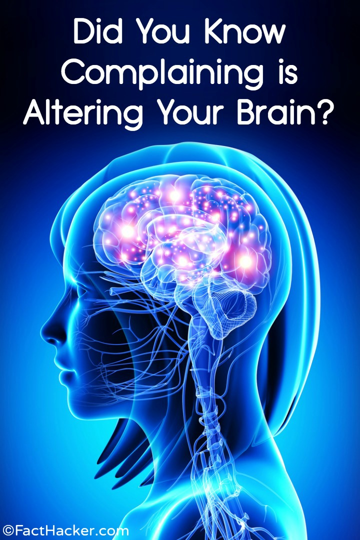 Did You Know Constant Complaining is Altering Your Brain? https://facthacker.com/constant-complaining/